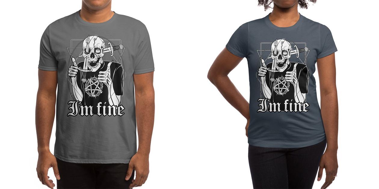 """""""I'm Fine"""" Men's T-Shirt and Women's T-Shirt by von Kowen"""