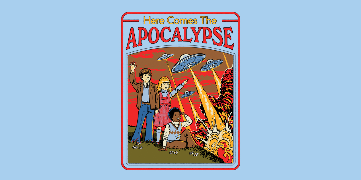 """Here Comes the Apocalypse"" by Steven Rhodes"
